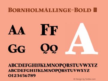 BornholmAllinge-Bold ☞ Version 1.000;com.myfonts.easy.trinerask.bornholm-allinge.bold.wfkit2.version.3VTv图片样张