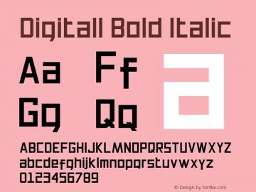 Digitall Bold Italic Version 1.000图片样张