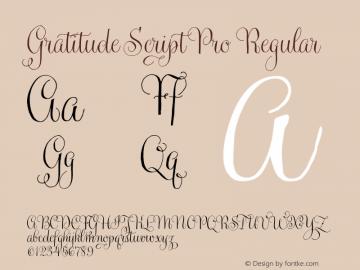 Gratitude Script Pro Regular Version 1.000图片样张