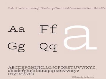 Slab /Users/simonegli/Desktop/Diamond/instances/SeanSlab-WideMedium.ufo Version Version Beta 1.0 Font Sample