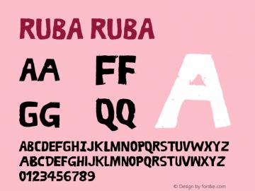 RUBA RUBA Version 1.000;PS 001.001;hotconv 1.0.56 Font Sample