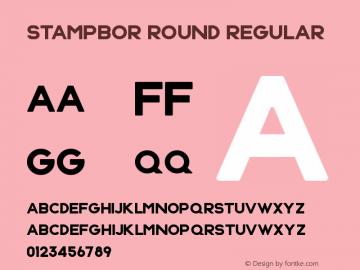 Stampbor Round Regular Version 1.00 May 4, 2015, initial release Font Sample