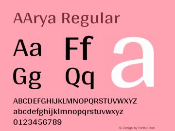 AArya Regular Version 1.000;PS 001.000;hotconv 1.0.70;makeotf.lib2.5.58329图片样张