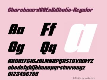 Churchward69ExBdItalic-Regular ☞ Version 1.000;com.myfonts.easy.blhd.churchward-69.extra-bold-italic.wfkit2.version.4oV8 Font Sample