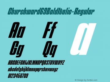 Churchward69BoldItalic-Regular ☞ Version 1.000;com.myfonts.easy.blhd.churchward-69.bold-italic.wfkit2.version.4oVg Font Sample