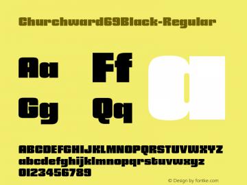 Churchward69Black-Regular ☞ Version 1.000;com.myfonts.easy.blhd.churchward-69.black.wfkit2.version.4oVd Font Sample