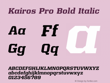 Kairos Pro Bold Italic Version 1.00 Font Sample