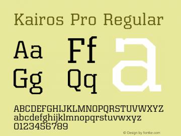Kairos Pro Regular Version 1.00 Font Sample