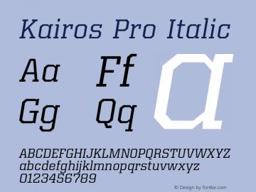 Kairos Pro Italic Version 1.00 Font Sample