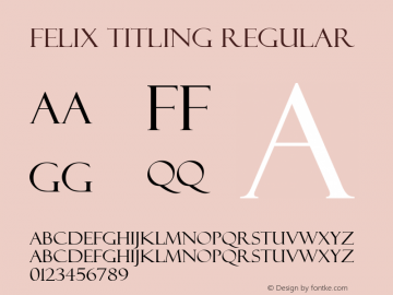 Felix Titling Regular Version 1.00 Font Sample