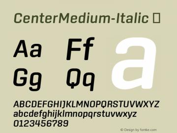 CenterMedium-Italic ☞ Version 1.100;com.myfonts.easy.signal.center.medium-italic.wfkit2.version.44Wo Font Sample