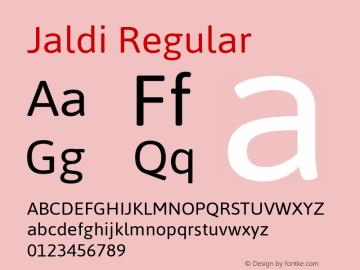 Jaldi Regular Version 1.007;PS 001.007;hotconv 1.0.70;makeotf.lib2.5.58329 Font Sample