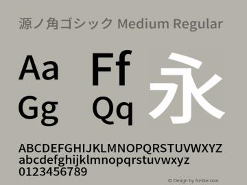 源ノ角ゴシック Medium Regular Version 1.003;PS 1.002;hotconv 1.0.82;makeotf.lib2.5.63406 Font Sample