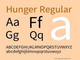 Hunger Regular Version 1.000;PS 1;hotconv 1.0.70;makeotf.lib2.5.58329 DEVELOPMENT图片样张