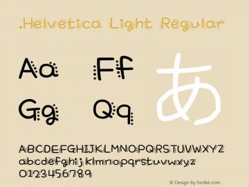 .Helvetica Light Regular 6.0d1e1 Font Sample