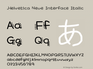 .Helvetica Neue Interface Italic 10.0d35e1 Font Sample