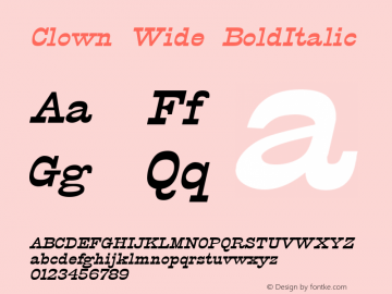 Clown Wide BoldItalic Altsys Fontographer 4.1 5/31/96 Font Sample