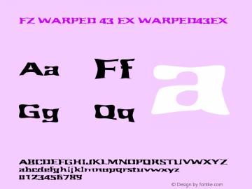 FZ WARPED 43 EX WARPED43EX Version 1.000 Font Sample
