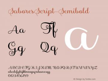 SaboresScript-Semibold ☞ Version 1.000;PS 001.000;hotconv 1.0.70;makeotf.lib2.5.58329;com.myfonts.easy.latinotype.sabores-script.semibold.wfkit2.version.4poa图片样张