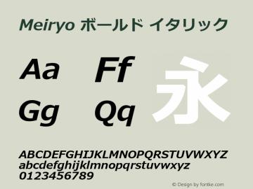 Meiryo ボールド イタリック Version 6.20 Font Sample