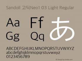Sandoll 고딕Neo1 03 Light Regular Version 1.000;PS 1;hotconv 1.0.70;makeotf.lib2.5.5900 Font Sample