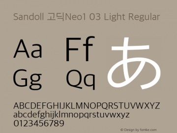 Sandoll 고딕Neo1 03 Light Regular Version 1.000;PS 1;hotconv 1.0.70;makeotf.lib2.5.5900 Font Sample