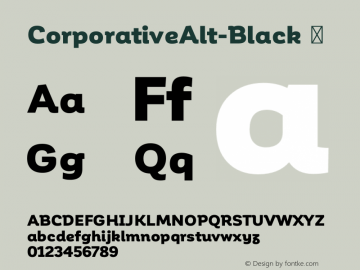 CorporativeAlt-Black ☞ Version 1.000;PS 001.000;hotconv 1.0.70;makeotf.lib2.5.58329;com.myfonts.easy.latinotype.corporative.alt-black.wfkit2.version.4pwR Font Sample