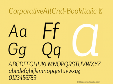 CorporativeAltCnd-BookItalic ☞ Version 1.000;PS 001.000;hotconv 1.0.70;makeotf.lib2.5.58329;com.myfonts.easy.latinotype.corporative.alt-condensed-book-italic.wfkit2.version.4pwP Font Sample