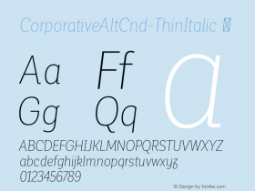 CorporativeAltCnd-ThinItalic ☞ Version 1.000;PS 001.000;hotconv 1.0.70;makeotf.lib2.5.58329;com.myfonts.easy.latinotype.corporative.alt-condensed-thin-italic.wfkit2.version.4pxf Font Sample