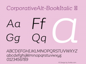 CorporativeAlt-BookItalic ☞ Version 1.000;PS 001.000;hotconv 1.0.70;makeotf.lib2.5.58329;com.myfonts.easy.latinotype.corporative.alt-book-italic.wfkit2.version.4px4 Font Sample