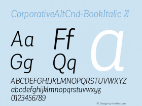 CorporativeAltCnd-BookItalic ☞ Version 1.000;PS 001.000;hotconv 1.0.70;makeotf.lib2.5.58329;com.myfonts.easy.latinotype.corporative.alt-condensed-book-italic.wfkit2.version.4pwP Font Sample