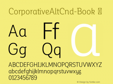 CorporativeAltCnd-Book ☞ Version 1.000;PS 001.000;hotconv 1.0.70;makeotf.lib2.5.58329;com.myfonts.easy.latinotype.corporative.alt-condensed-book.wfkit2.version.4pwM Font Sample