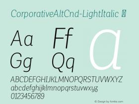 CorporativeAltCnd-LightItalic ☞ Version 1.000;PS 001.000;hotconv 1.0.70;makeotf.lib2.5.58329;com.myfonts.easy.latinotype.corporative.alt-condensed-light-italic.wfkit2.version.4pwN Font Sample