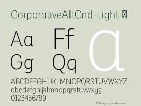 CorporativeAltCnd-Light ☞ Version 1.000;PS 001.000;hotconv 1.0.70;makeotf.lib2.5.58329;com.myfonts.easy.latinotype.corporative.alt-condensed-light.wfkit2.version.4pwL Font Sample