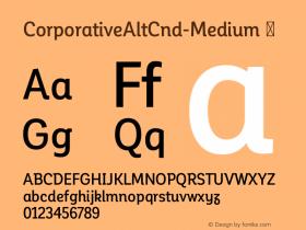 CorporativeAltCnd-Medium ☞ Version 1.000;PS 001.000;hotconv 1.0.70;makeotf.lib2.5.58329;com.myfonts.easy.latinotype.corporative.alt-condensed-medium.wfkit2.version.4px2 Font Sample