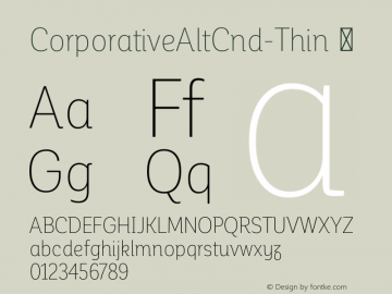 CorporativeAltCnd-Thin ☞ Version 1.000;PS 001.000;hotconv 1.0.70;makeotf.lib2.5.58329;com.myfonts.easy.latinotype.corporative.alt-condensed-thin.wfkit2.version.4px8 Font Sample
