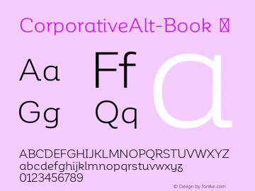 CorporativeAlt-Book ☞ Version 1.000;PS 001.000;hotconv 1.0.70;makeotf.lib2.5.58329;com.myfonts.easy.latinotype.corporative.alt-book.wfkit2.version.4px1 Font Sample