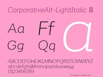 CorporativeAlt-LightItalic ☞ Version 1.000;PS 001.000;hotconv 1.0.70;makeotf.lib2.5.58329;com.myfonts.easy.latinotype.corporative.alt-light-italic.wfkit2.version.4px9 Font Sample