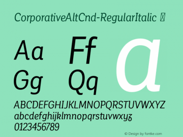 CorporativeAltCnd-RegularItalic ☞ Version 1.000;PS 001.000;hotconv 1.0.70;makeotf.lib2.5.58329;com.myfonts.easy.latinotype.corporative.alt-condensed-regular-italic.wfkit2.version.4pwX Font Sample