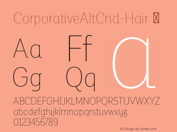 CorporativeAltCnd-Hair ☞ Version 1.000;PS 001.000;hotconv 1.0.70;makeotf.lib2.5.58329;com.myfonts.easy.latinotype.corporative.alt-condensed-hair.wfkit2.version.4pwT Font Sample
