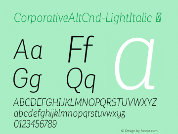 CorporativeAltCnd-LightItalic ☞ Version 1.000;PS 001.000;hotconv 1.0.70;makeotf.lib2.5.58329;com.myfonts.easy.latinotype.corporative.alt-condensed-light-italic.wfkit2.version.4pwN Font Sample