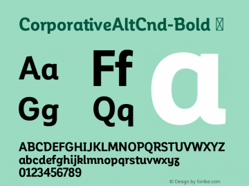 CorporativeAltCnd-Bold ☞ Version 1.000;PS 001.000;hotconv 1.0.70;makeotf.lib2.5.58329;com.myfonts.easy.latinotype.corporative.alt-condensed-bold.wfkit2.version.4pwJ Font Sample
