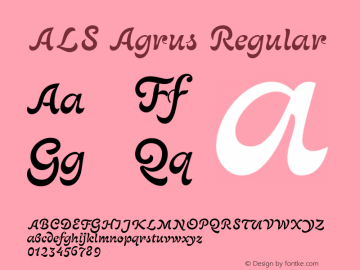 ALS Agrus Regular Version 001.000 Font Sample