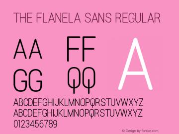 The Flanela Sans Regular Version 1.001 Font Sample