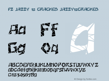 FZ JAZZY 12 CRACKED JAZZY12CRACKED Version 1.000 Font Sample