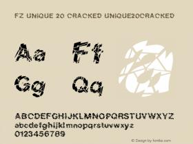 FZ UNIQUE 20 CRACKED UNIQUE20CRACKED Version 1.000 Font Sample