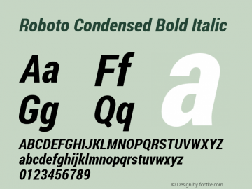 Roboto Condensed Bold Italic Version 1.200311; 2013 Font Sample