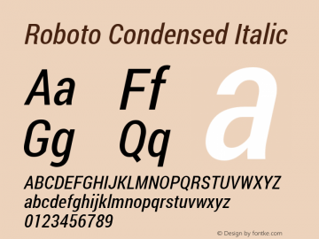 Roboto Condensed Italic Version 1.200311; 2013 Font Sample