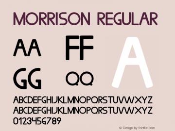 Morrison Regular Version 1.001;PS 001.001;hotconv 1.0.70;makeotf.lib2.5.58329图片样张