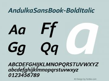 AndulkaSansBook-BoldItalic ☞ Version 001.000;com.myfonts.storm.andulka-sans.book-bold-italic.wfkit2.3Bjf图片样张